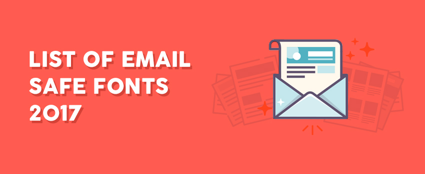 Email safe fonts 2017 | Best font for Email | Web fonts in Email